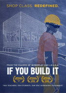 If You Build It Movie