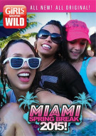 Girls Gone Wild: Miami Spring Break 2015 Movie