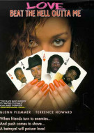 Love Beat The Hell Outta Me Movie