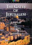 Gates Of Jerusalem, The: A History Of The Holy City Movie