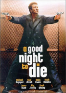 Good Night To Die, A Movie