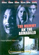 Mummy An The Armadillo, The Movie