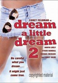Dream A Little Dream 2 Movie