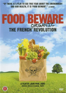 Food Beware: The French Organic Revolution Movie