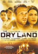 Dry Land, The Movie