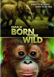 IMAX: Born To Be Wild (DVD + Digital Copy) Movie
