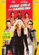 Guns, Girls And Gambling Movie