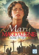 Mary Magdalene: Close To Jesus Movie