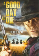 Good Day To Die, A Movie