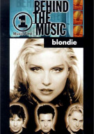 Blondie: VH1 Behind The Music Movie