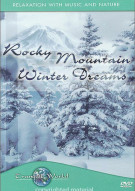 Rocky Mountain Winter Dreams: Tranquil World Movie