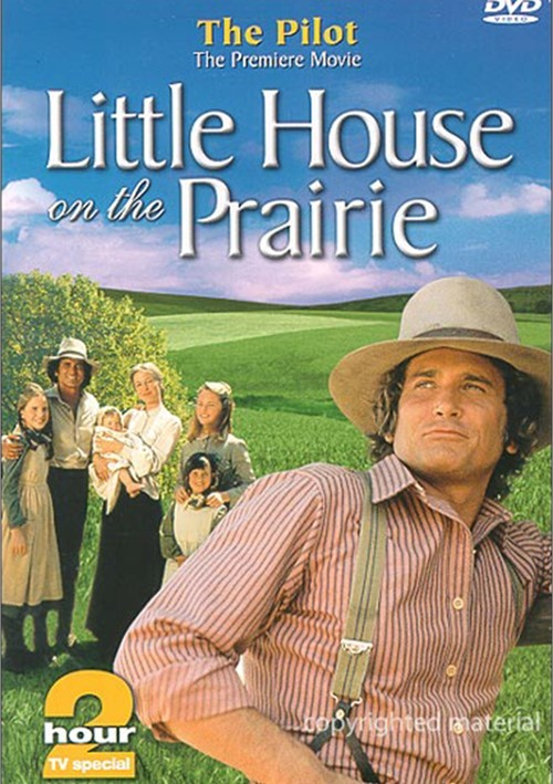 Little House On The Prairie: The Pilot Movie