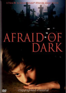 Afraid Of The Dark Movie
