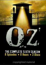 Oz: The Complete Sixth Season Movie