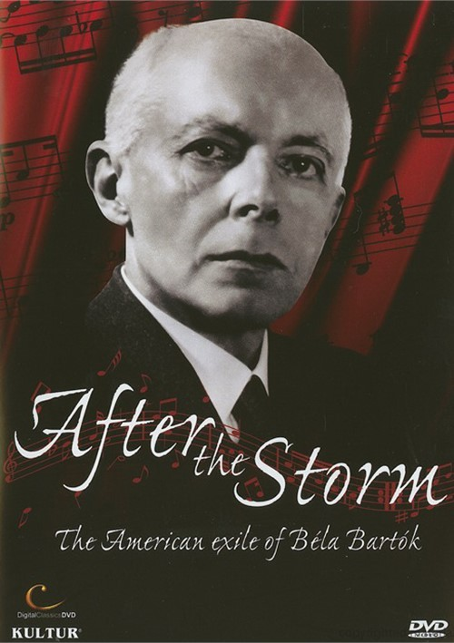 After The Storm: The American Exile Of Bela Bartok Movie