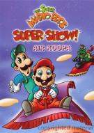 Super Mario Bros. Super Show!, The: Air Koopa Movie