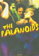 Paranoids, The Movie