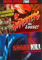 Animal Attack Two Pack: Maneaters Are Loose / Shark Kill (Double Feature) Movie