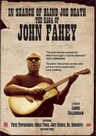 In Search Of Blind Joe Death: The Saga Of John Fahey Movie