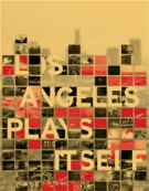 Los Angeles Plays Itself Blu-ray