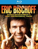 WWE: Eric Bischoff - Sports Entertainment Most Controversial Figure Blu-ray