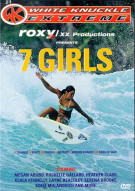 7 Girls: White Knuckle Extreme Movie