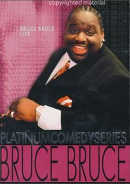 Platinum Comedy Series: Bruce Bruce, Live Movie