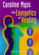 Caroline Myss: The Energetics Of Healing Movie