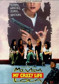 MI Vida Loca (My Crazy Life) Movie