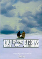 Lost In The Barrens Movie