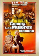 Cuando Las Mujeres Mandan (When Women Command) Movie