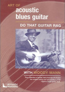 Art Of Acoustic Blues Guitar: Do That Guitar Rag Movie