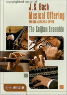 Bach: Musical Offering - The Kuijken Ensemble Movie