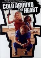 Cold Around The Heart Movie