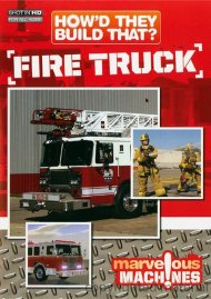 Howd They Build That?: Fire Truck Movie