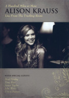 Alison Krauss: A Hundred Miles Or More - Live From The Tracking Room Movie
