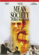 Mean Society (Perra Sociedad) Movie