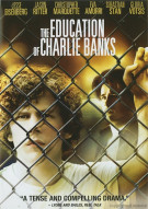 Education Of Charlie Banks, The Movie