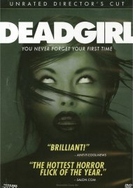 Deadgirl: Unrated Directors Cut Movie