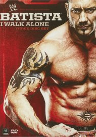 WWE: Batista - I Walk Alone Movie