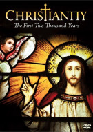 Christianity: The First Two Thousand Years (Repackage) Movie