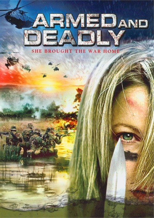 Armed And Deadly Movie
