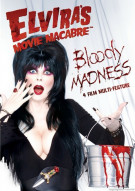 Elviras Movie Macabre: Bloody Madness Movie