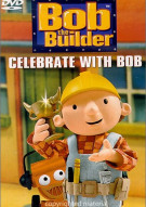 Bob The Builder: Celebrate With Bob Movie
