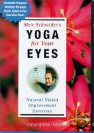 Meir Schneiders Yoga For Your Eyes Movie