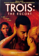 Trois 3: The Escort Movie