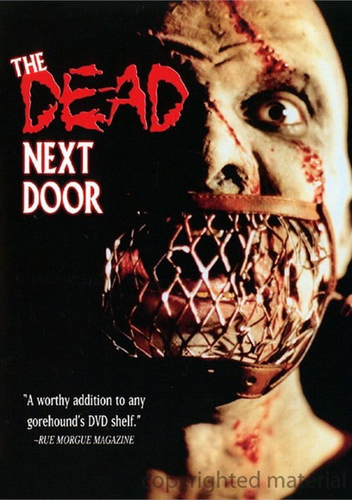Dead Next Door, The Movie