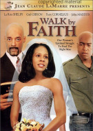 Walk By Faith Movie