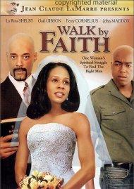 Walk By Faith Movie