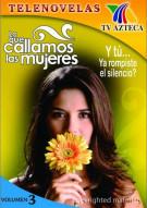 Lo Que Callamos Las Mujeres: Volume 3 Movie